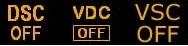 VDC, VSC, DSC и OFF